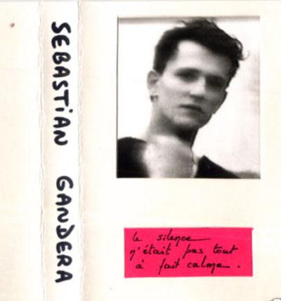 Sebastian Gandera - Le Silence N'Était Pas Tout À Fait Calme