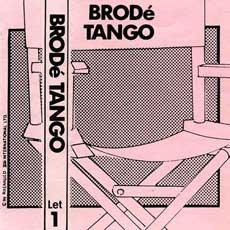 Brodé Tango s/t k7 cover