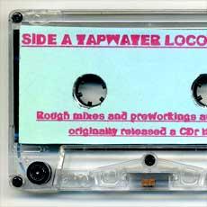 'Tapwater Locomotive' cassette