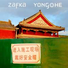 Zafka 'Yong He', Beijing 2007