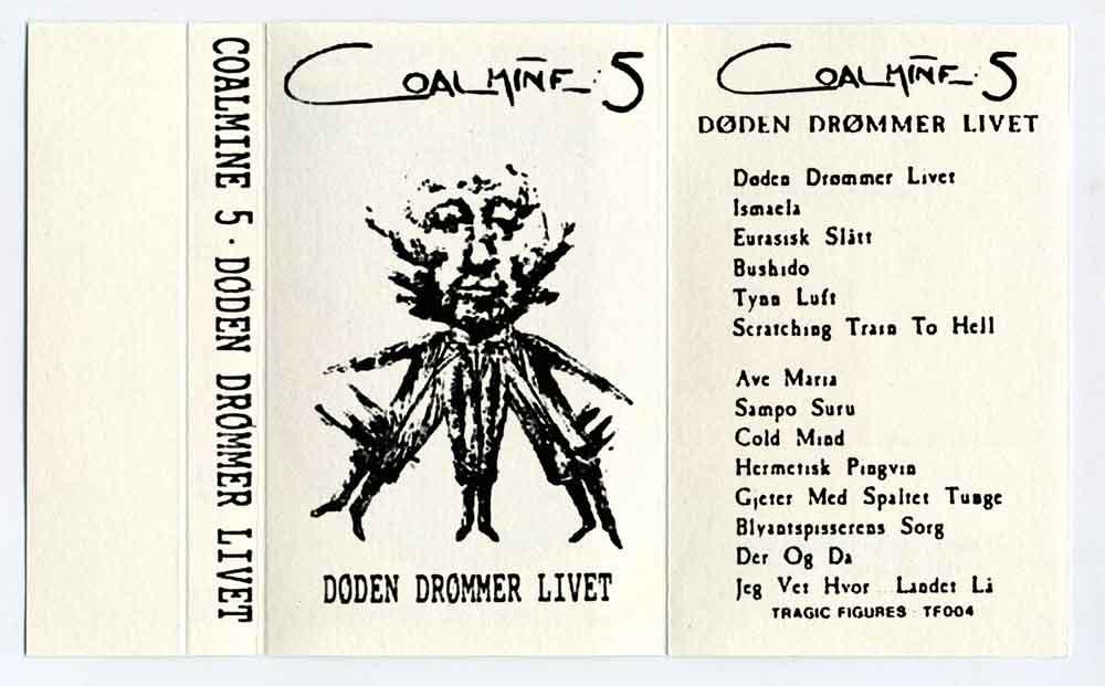 Coalmine:5 - Døden Drømmer Livet