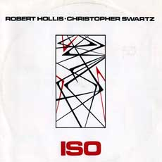Robert Hollis/Christopher Swartz 'ISO' front cover