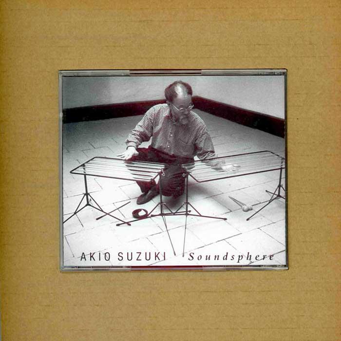 Akio Suzuki - Soundsphere