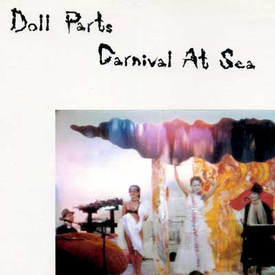 Doll Parts 'Carnival At Sea' LP front cover