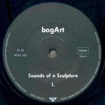 Sounds of a Sculpture side I