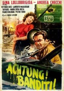 Achtung, Banditi !, 1951