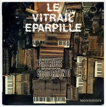 Patrice Sciortino - Le Vitrail Eparpillé LP front cover