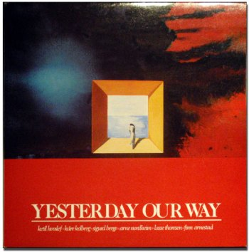 Various: Yesterday Our Way LP front cover