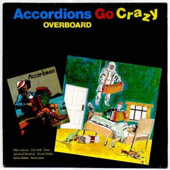 Accordions Go Crazy - Overboard LP front