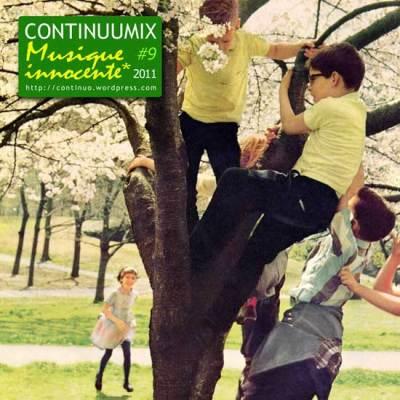 Continuumix #9 - Musique innocente