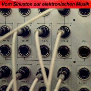 Werner Kaegi - Vom Sinuston Zur Elektronischen Musik
