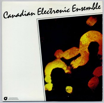 Canadian Electronic Ensemble s/t LP front cover