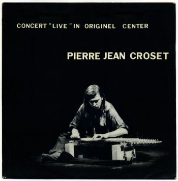 Pierre-Jean Croset - live Originel Center LP front cover