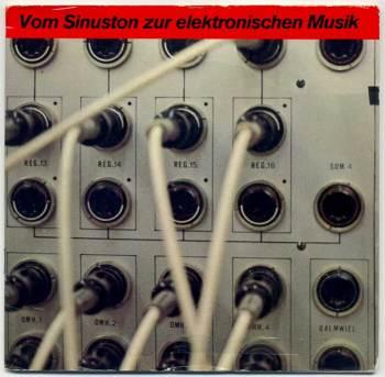 Von Sinuston zur elektronischen Musik 7in front cover