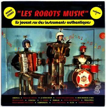 Les Robots-Music - vol.1 LP front cover