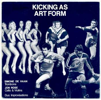 Kicking As Art Form LP front cover