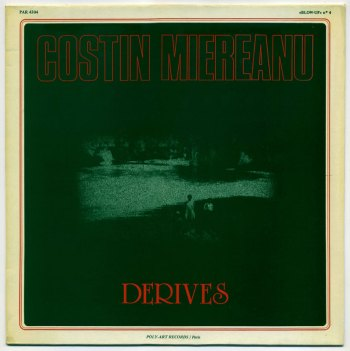 Costin Miereanu – Dérives LP front cover