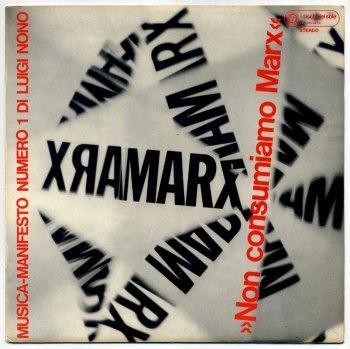 Luigi Nono – Non Consumiamo Marx LP front cover