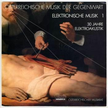 Osterreichische Musik der Gegenwart: Elektronische Musik vol.1 LP front cover
