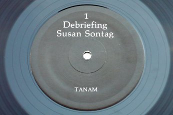 Susan Sontag – Debriefing LP side 1