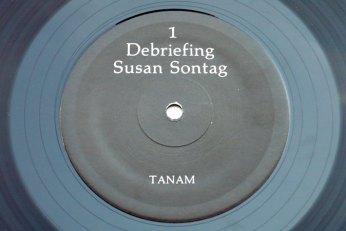 Susan Sontag – Debriefing LP side 1
