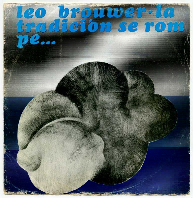 Playlist (124) - Page 10 Brouwer-tradicion-lp-front