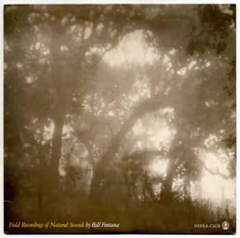 Bill Fontana - Field Recordings of Natural Sounds LP front cover