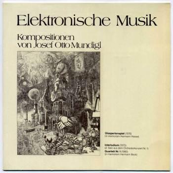 Josef Otto Mundigl - Elektronische Musik LP front cover