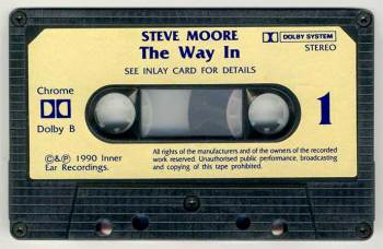 Steve Moore - The Way In cassette side 1