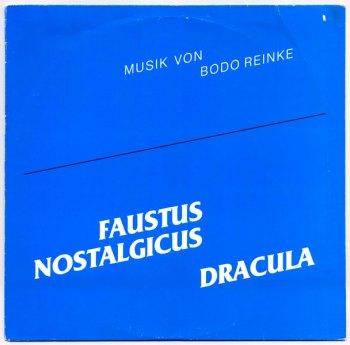 Bodo Reinke - Faustus Nostalgicus & Dracula LP front cover