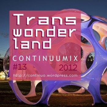 Continuumix #13 - Transwonderland