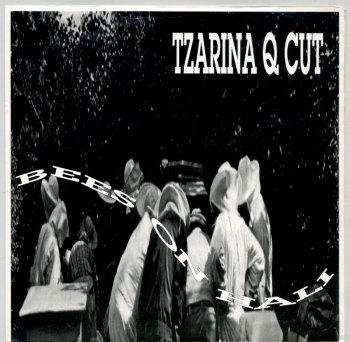 Tzarina Q Cut - Bees On Hali LP front cover