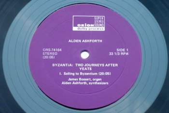 Alden Ashforth - Byzantia: Two Journeys after Yeats LP side 1