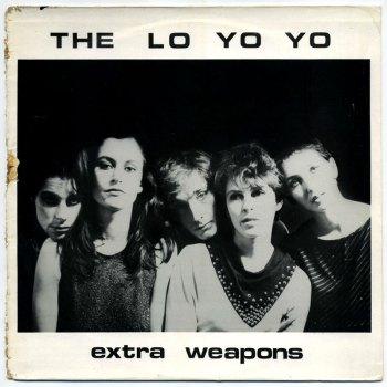 The Lo Yo Yo - Extra Weapons LP front cover