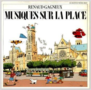 Renaud Gagneux – Musiques sur la Place 7-in front cover