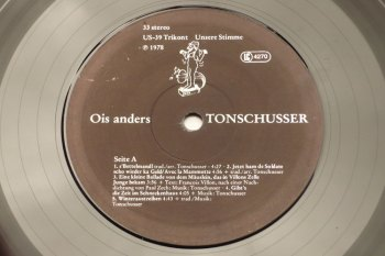 Tonschusser - Ois Anders LP seite A