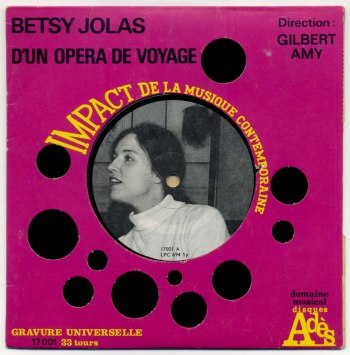 Betsy Jolas - D'un Opéra de Voyage 7in front cover