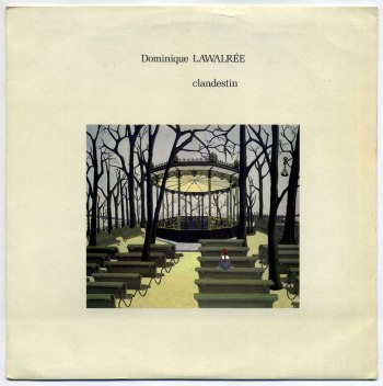 Dominique Lawalrée - Clandestin LP front cover