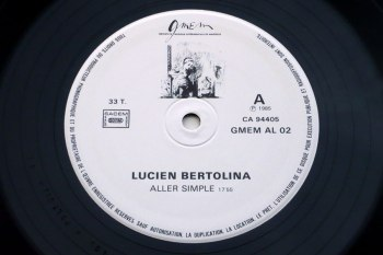 Lucien Bertolina - Aller Simple LP side A